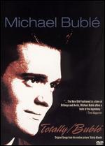 Michael Buble-Totally Buble