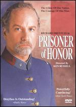 Prisoner of Honor - Ken Russell