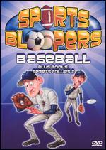 Sports Bloopers: Baseball/Sports Follies, Vol. 2