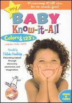 My Baby Know-it-All: Colors and 123s