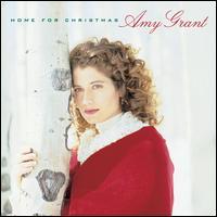 Home for Christmas - Amy Grant