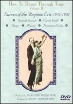 How to Dance Through Time, Vol. II: Dances of Ragtime Era, 1910 - 1920
