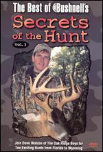 The Best of Bushnell's Secrets of the Hunt, Vol. 3