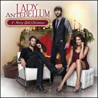 A Merry Little Christmas - Lady Antebellum