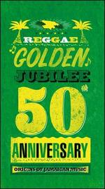 Reggae Golden Jubilee: Origins of Jamaican Music
