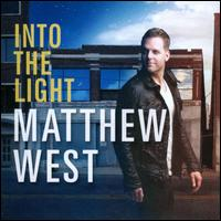 Into the Light: Life Stories & Love Songs - Matthew West