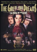 The Girl of Your Dreams - Fernando Trueba