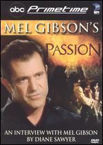 ABC Primetime: Mel Gibson's Passion
