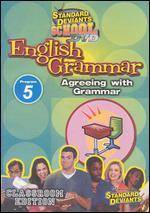 Standard Deviants School: English Grammar, Program 5