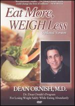 Dean Ornish: Eat More, Weigh Less