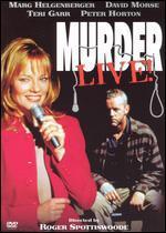 Murder Live!