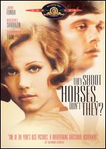 They Shoot Horses, Don't They? - Sydney Pollack