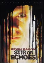 Stir of Echoes [Special Edition]