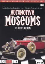 Classic American: Automotive Museums-Classic Dreams