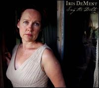 Sing the Delta - Iris DeMent