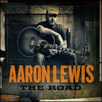 The Road - Aaron Lewis