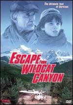 Escape from Wildcat Canyon - Marc Voizard