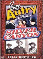 Silver Canyon (the Gene Autry Collection)