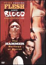 Flesh and Blood: The Hammer Heritage of Horror -