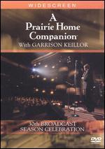 A Prairie Home Companion With Garrison Keillor - 30th Broadcast Season Celebration