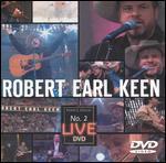 Robert Earl Keen: No. 2 Live