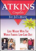 Atkins Complete: Fast, Easy and Healthy