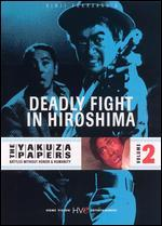 The Yakuza Papers 2: Deadly Fight in Hiroshima
