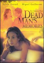 Der Glaserne Blick [Dead Man's Memories]