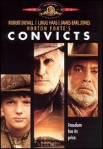 Convicts - Peter Masterson
