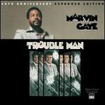 Trouble Man [40th Anniversary Expanded Edition]