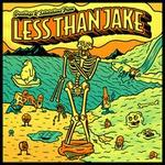 Greetings & Salutations from Less Than Jake