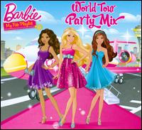 Barbie: World Tour Party Mix - Various Artists