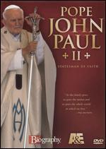 Biography-Pope John Paul II: Statesman of Faith