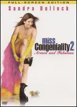 Miss Congeniality 2: Armed & Fabulous [P&S] - John Pasquin