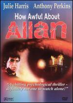 How Awful About Allan [Import]