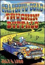 Grateful Dead-Truckin' Up to Buffalo: July 4, 1989