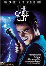 The Cable Guy [P&S]