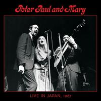 Live in Japan, 1967 - Peter, Paul And Mary