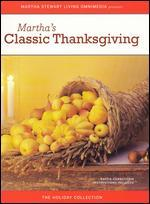 The Martha Stewart Holiday Collection-Martha's Classic Thanksgiving