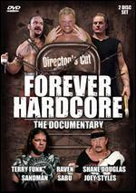 Forever Hardcore: Director's Cut