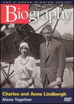 Biography: Charles and Anne Lindbergh - Alone Together