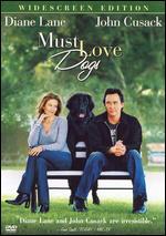 Must Love Dogs [WS] - Gary David Goldberg