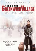 Next Stop, Greenwich Village - Paul Mazursky