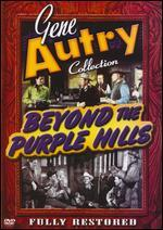 Gene Autry Collection: Beyond the Purple Hills