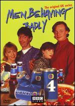 Men Behaving Badly: Series 04 -