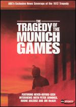 Our Greatest Hopes, Our Worst Fears: The Tragedy of the Munich Games -