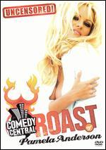 Comedy Central Roast of Pamela Anderson - Uncensored!