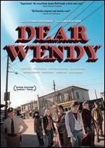 Dear Wendy - Thomas Vinterberg