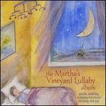 Fred Mollin-Martha's Vineyard Lullaby Album