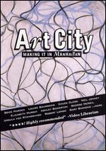 Art City: Making It in Manhattan